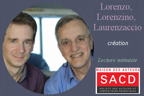 Lecture intimiste de «Lorenzo, Lorenzino, Laurenzaccio»