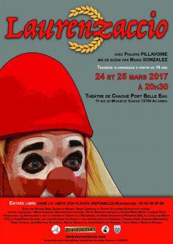 « Laurenzaccio » à Allonnes (72) les 24 et 25 mars 2017 avec Philippe Pillavoine et mis en scène par Mario Gonzalez